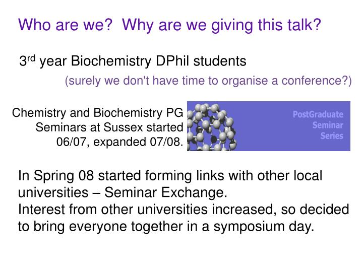 Who are we?  Why are we giving this talk?