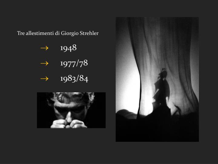 Tre allestimenti di Giorgio Strehler