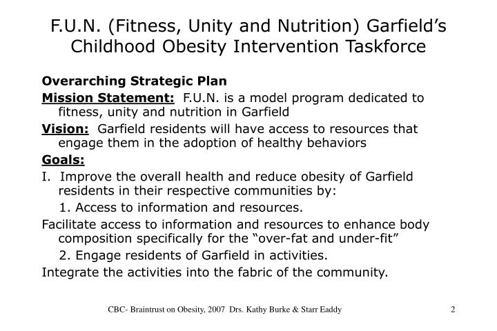 F u n fitness unity and nutrition garfield s childhood obesity intervention taskforce