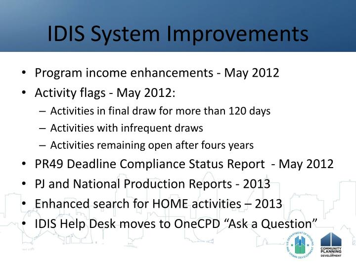 IDIS System Improvements