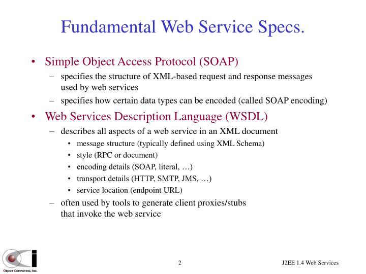 Fundamental Web Service Specs.