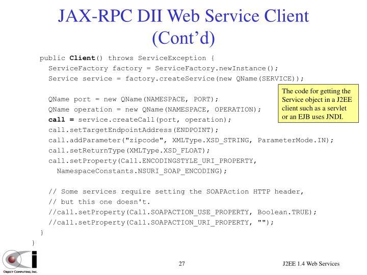 JAX-RPC DII Web Service Client (Cont'd)