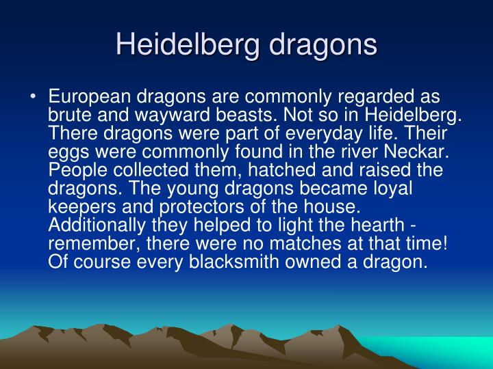 Heidelberg dragons