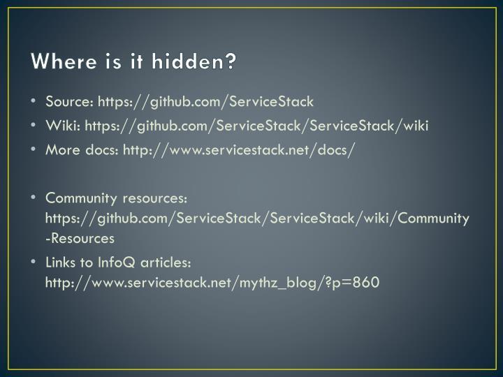 Where is it hidden?
