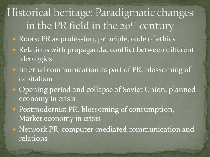 Historical heritage: Paradigmatic changes in the PR field in the 20