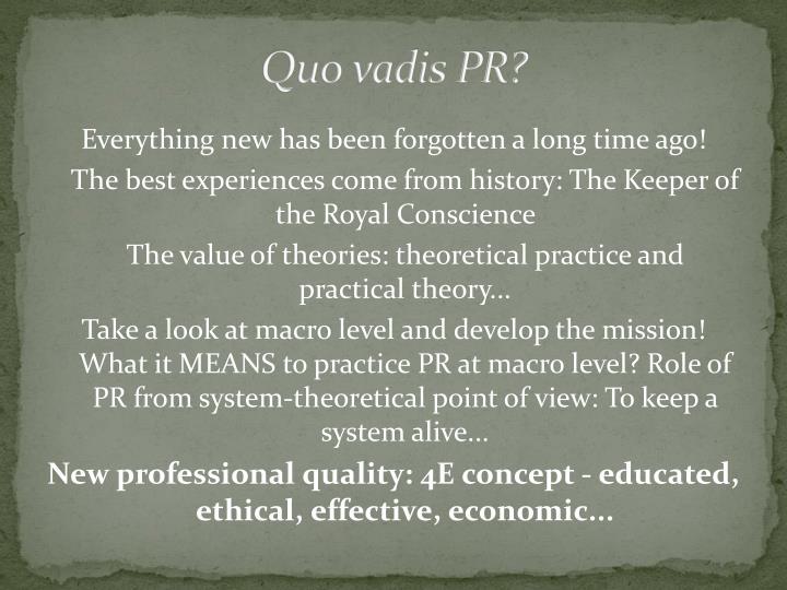 Quo vadis PR?