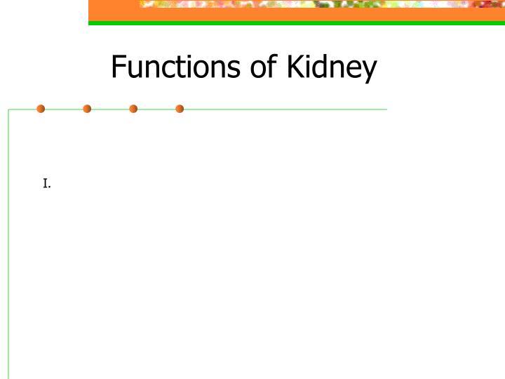 Functions of Kidney