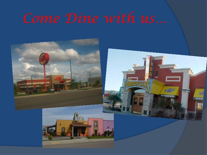 Come Dine with us…