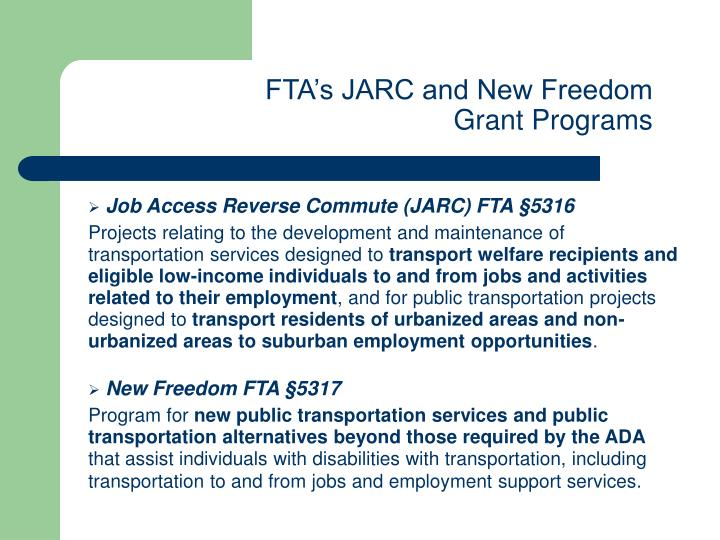 FTA's JARC and New Freedom