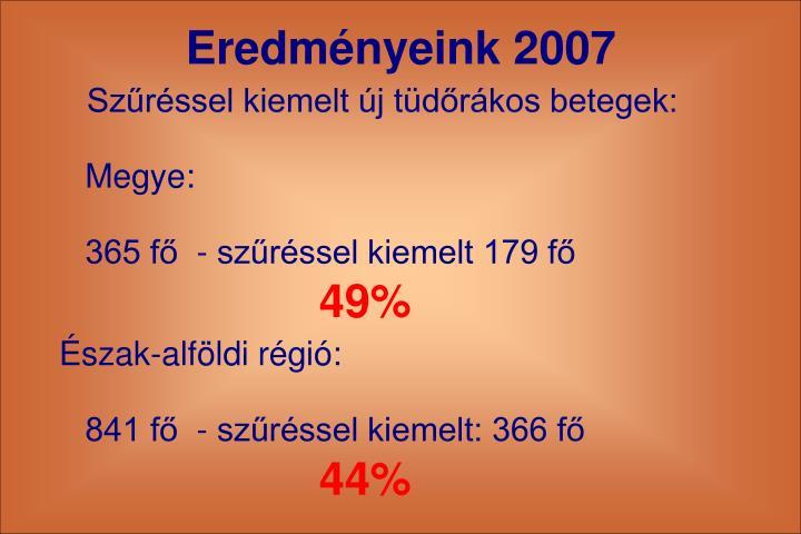 Eredmnyeink 2007