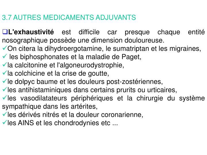 3.7 AUTRES MEDICAMENTS ADJUVANTS