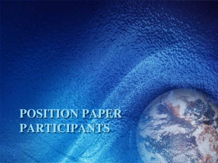 Position paper Participants