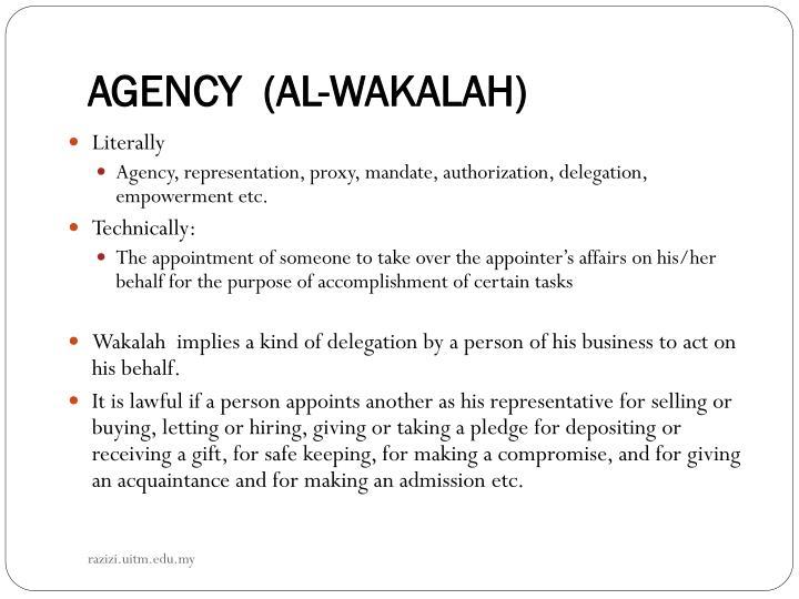 AGENCY  (AL-WAKALAH)