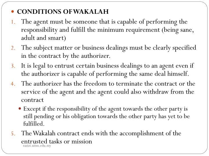 CONDITIONS OF WAKALAH