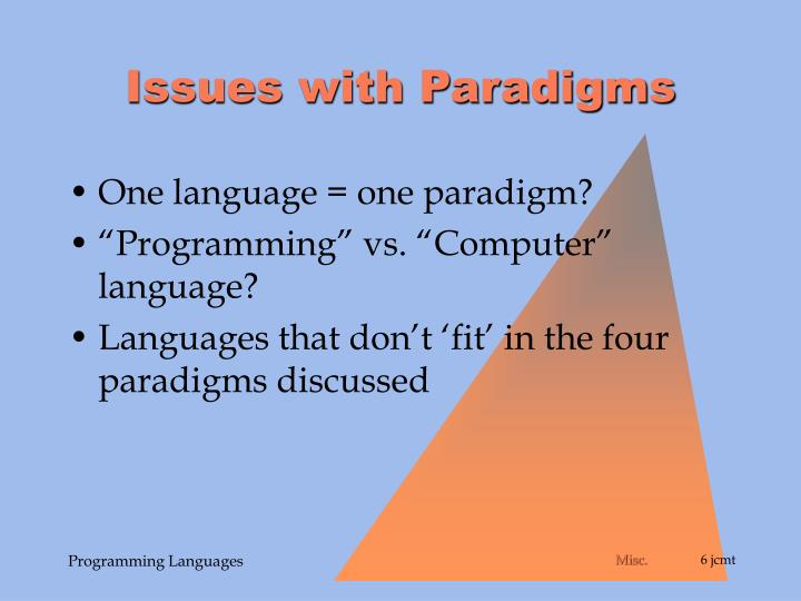 Issues with Paradigms