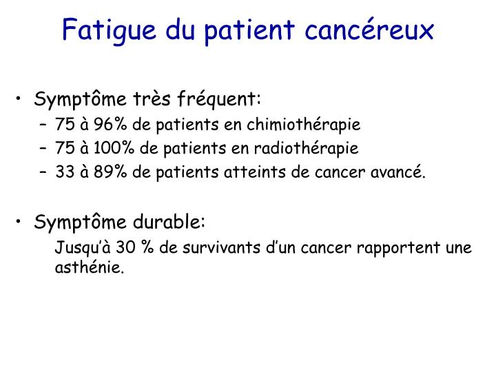 Fatigue du patient canc reux