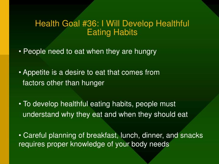 Health Goal #36: I Will Develop Healthful Eating Habits
