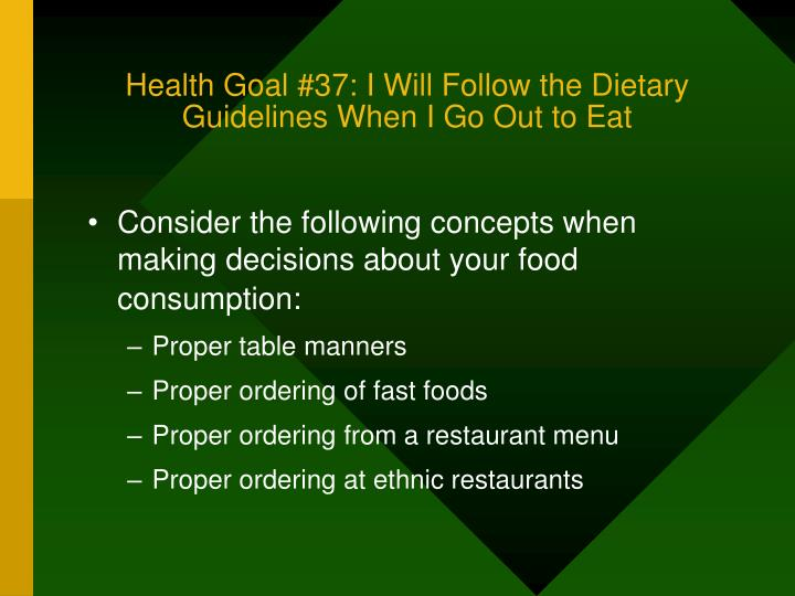 Health Goal #37: I Will Follow the Dietary Guidelines When I Go Out to Eat