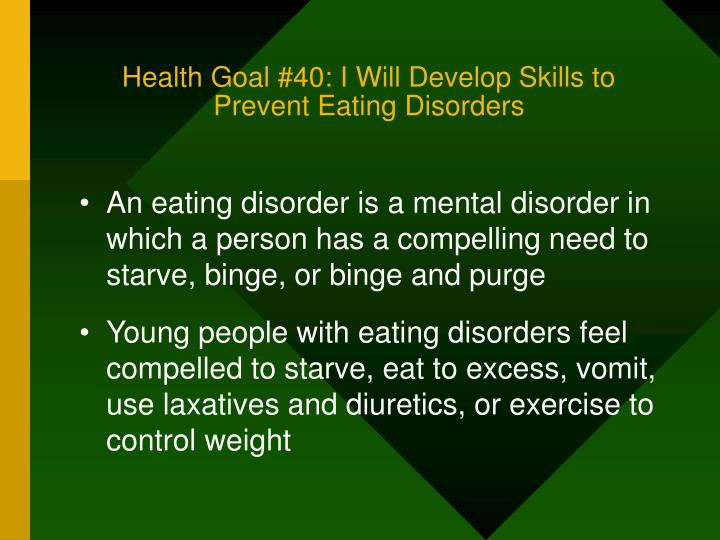 Health Goal #40: I Will Develop Skills to Prevent Eating Disorders