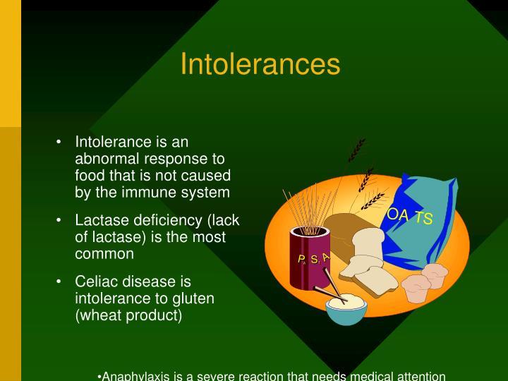 Intolerances