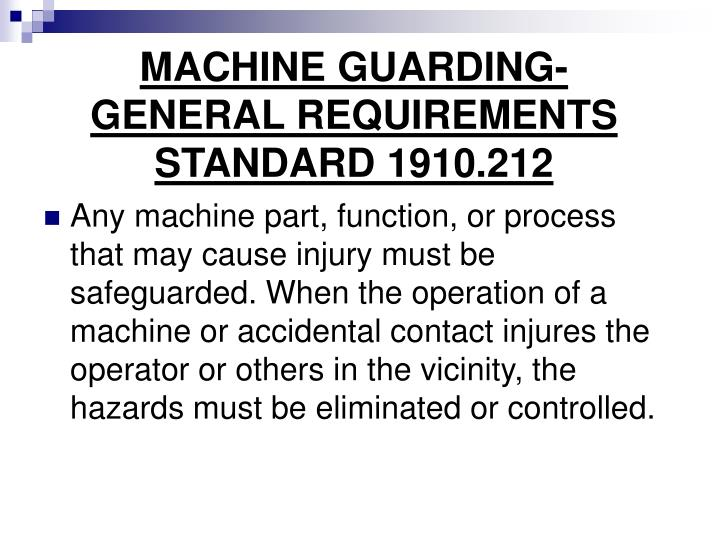MACHINE GUARDING- GENERAL REQUIREMENTS