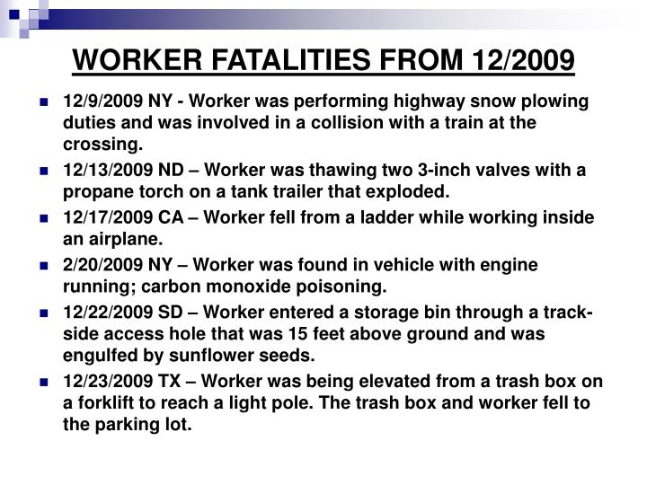 WORKER FATALITIES FROM 12/2009