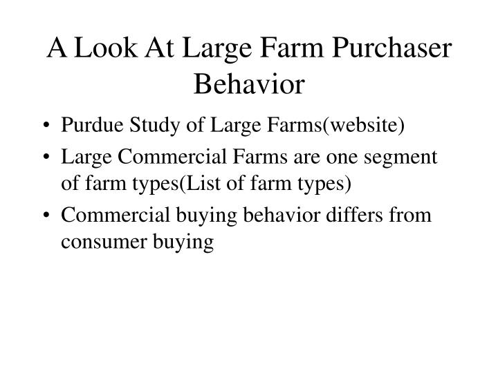 A Look At Large Farm Purchaser Behavior