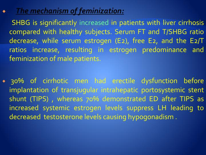 The mechanism of feminization: