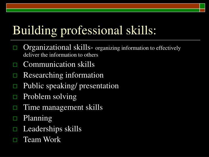 Building professional skills:
