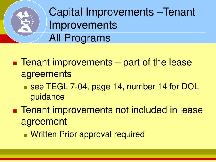 Capital Improvements –Tenant Improvements
