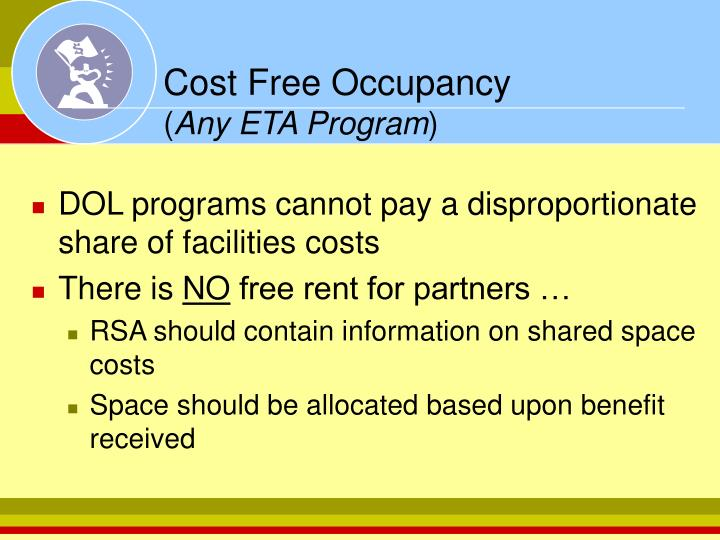 Cost Free Occupancy