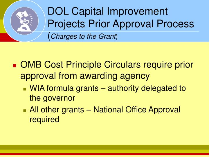 DOL Capital Improvement Projects Prior Approval Process