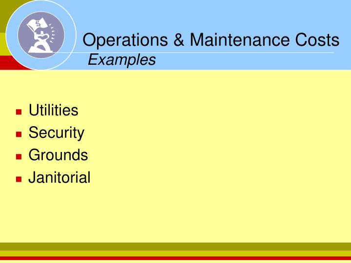 Operations & Maintenance Costs