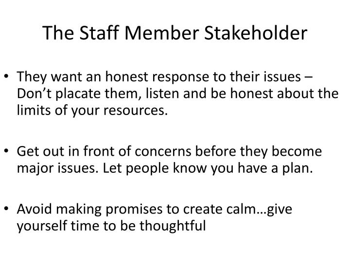 The Staff Member Stakeholder
