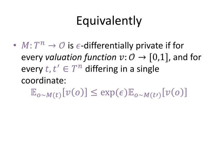 Equivalently