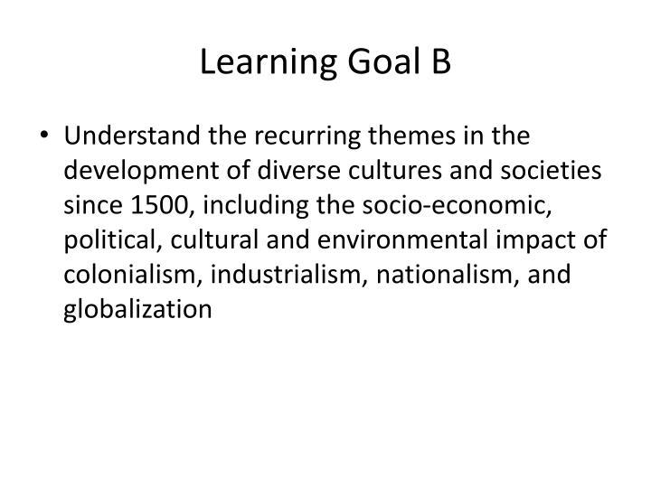 Learning Goal B
