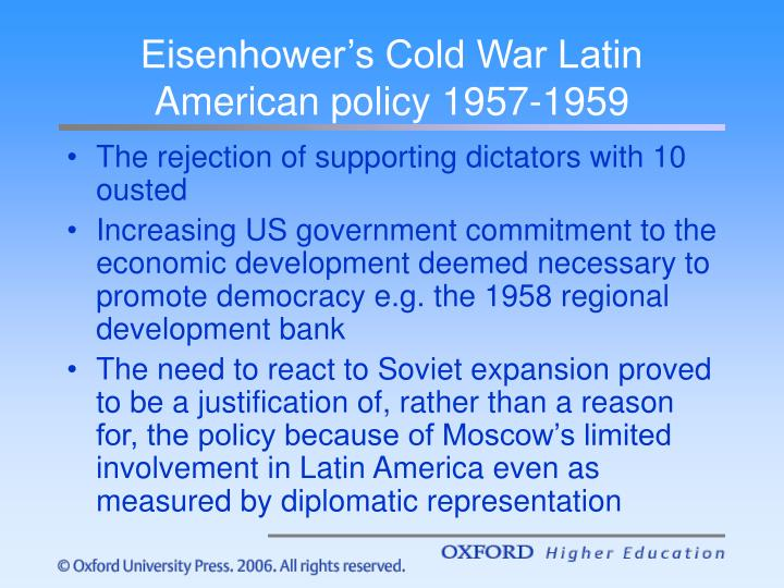 Eisenhower's Cold War Latin American policy 1957-1959