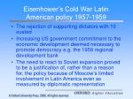 eisenhower s cold war latin american policy 1957 1959