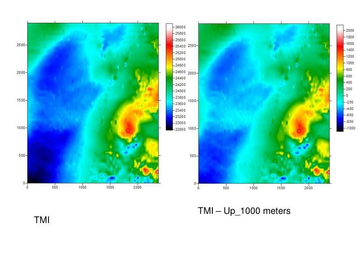 TMI – Up_1000 meters