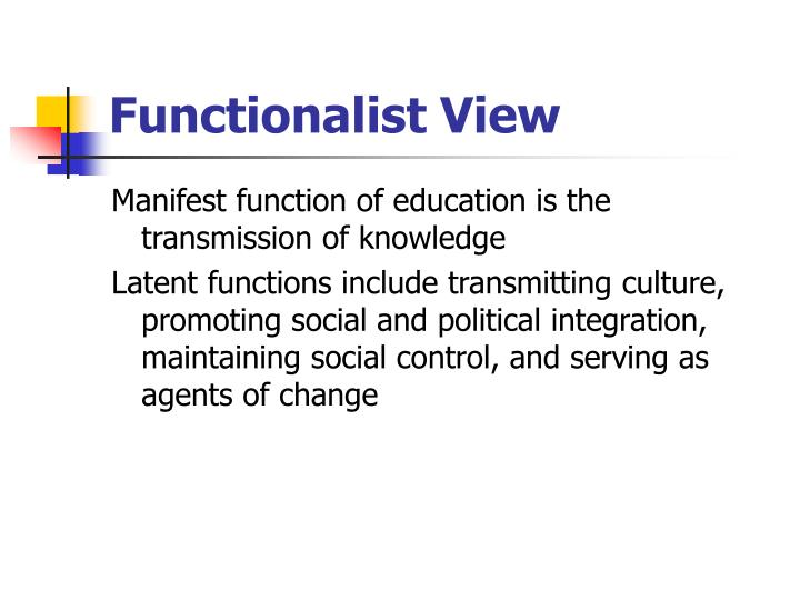 Functionalist view