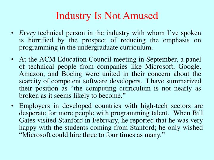 Industry Is Not Amused