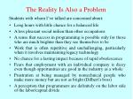 the reality is also a problem