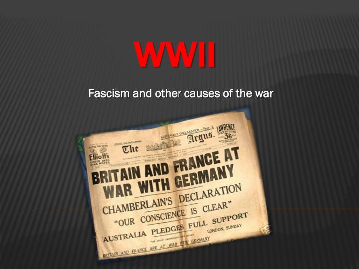 Fascism and other causes of the war