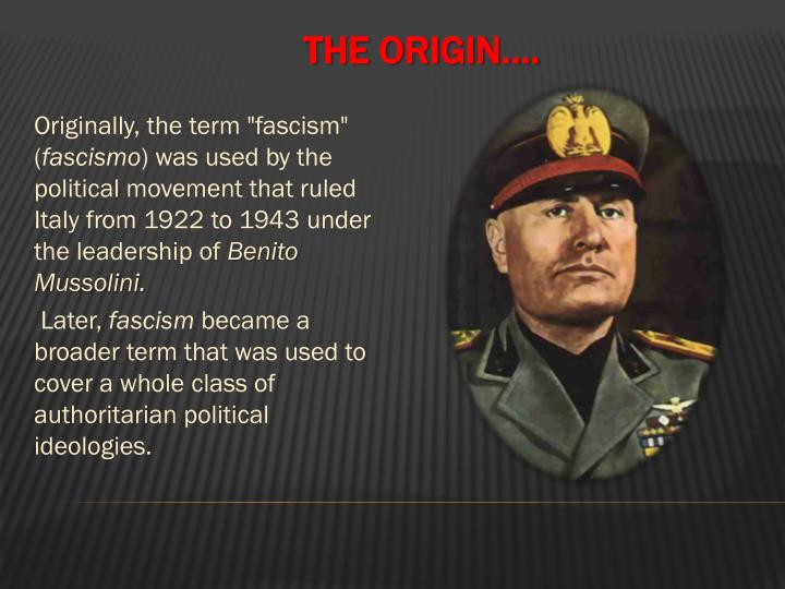 "Originally, the term ""fascism"" ("