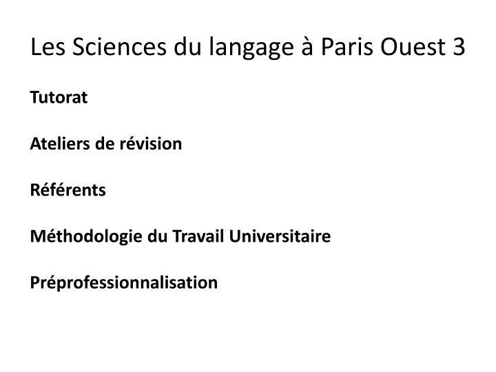 Les Sciences du langage à Paris Ouest 3