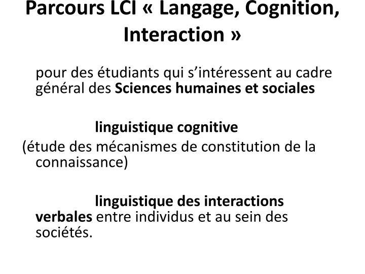 Parcours LCI «Langage, Cognition, Interaction»