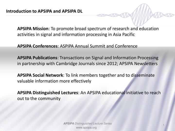 Introduction to APSIPA and APSIPA DL
