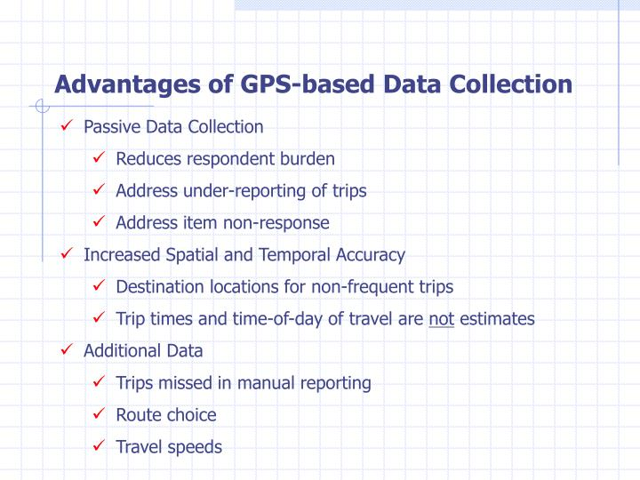 Advantages of GPS-based Data Collection