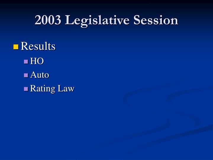 2003 Legislative Session