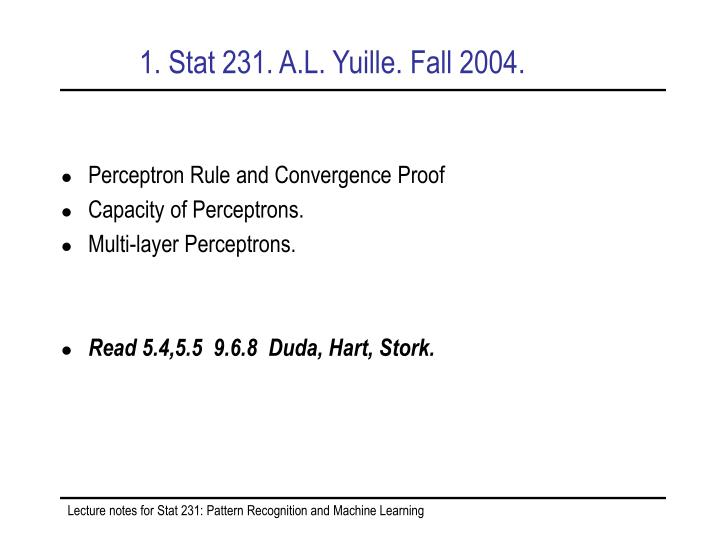 1 stat 231 a l yuille fall 2004